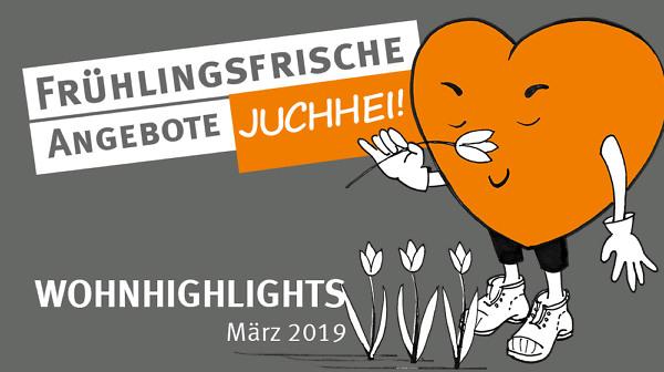 Wohnhighlights März 2019