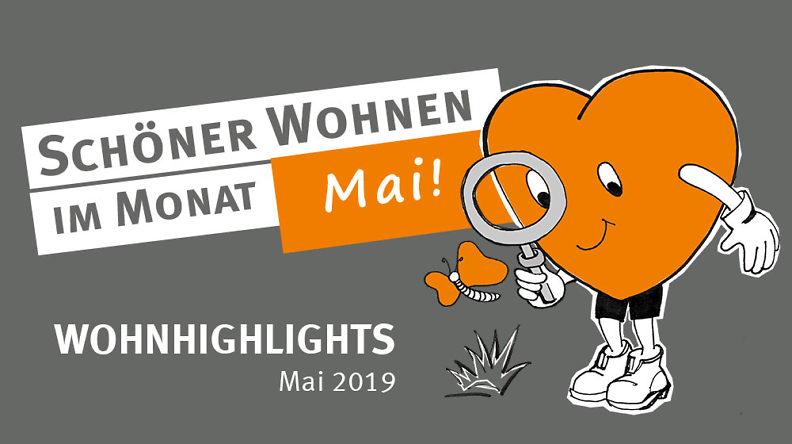 Wohnhighlights Mai 2019